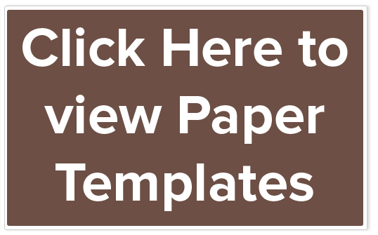 Click Here to view Paper Templates