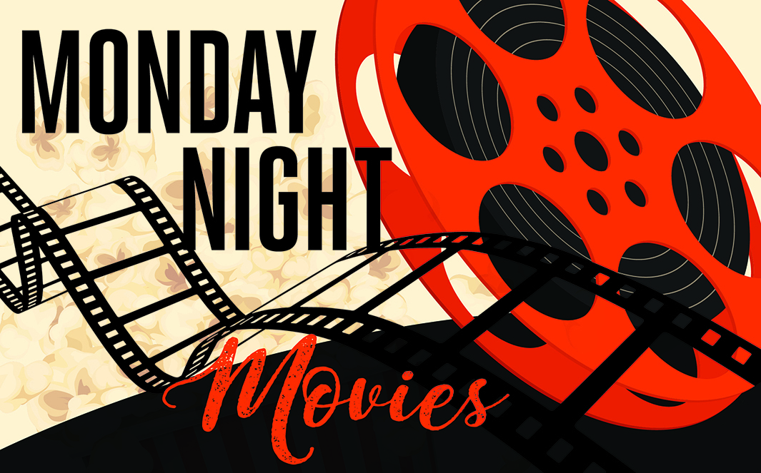 Cure That Monday Mood With Free Monday Night Movies