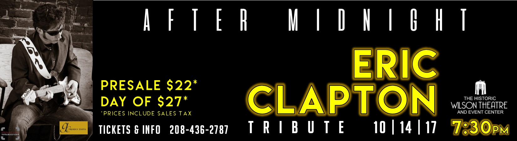 October 14 - 7:30pm   After Midnight:  The Eric Clapton Tribute Show