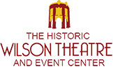 The Historic Wilson Theatre and Event Center
