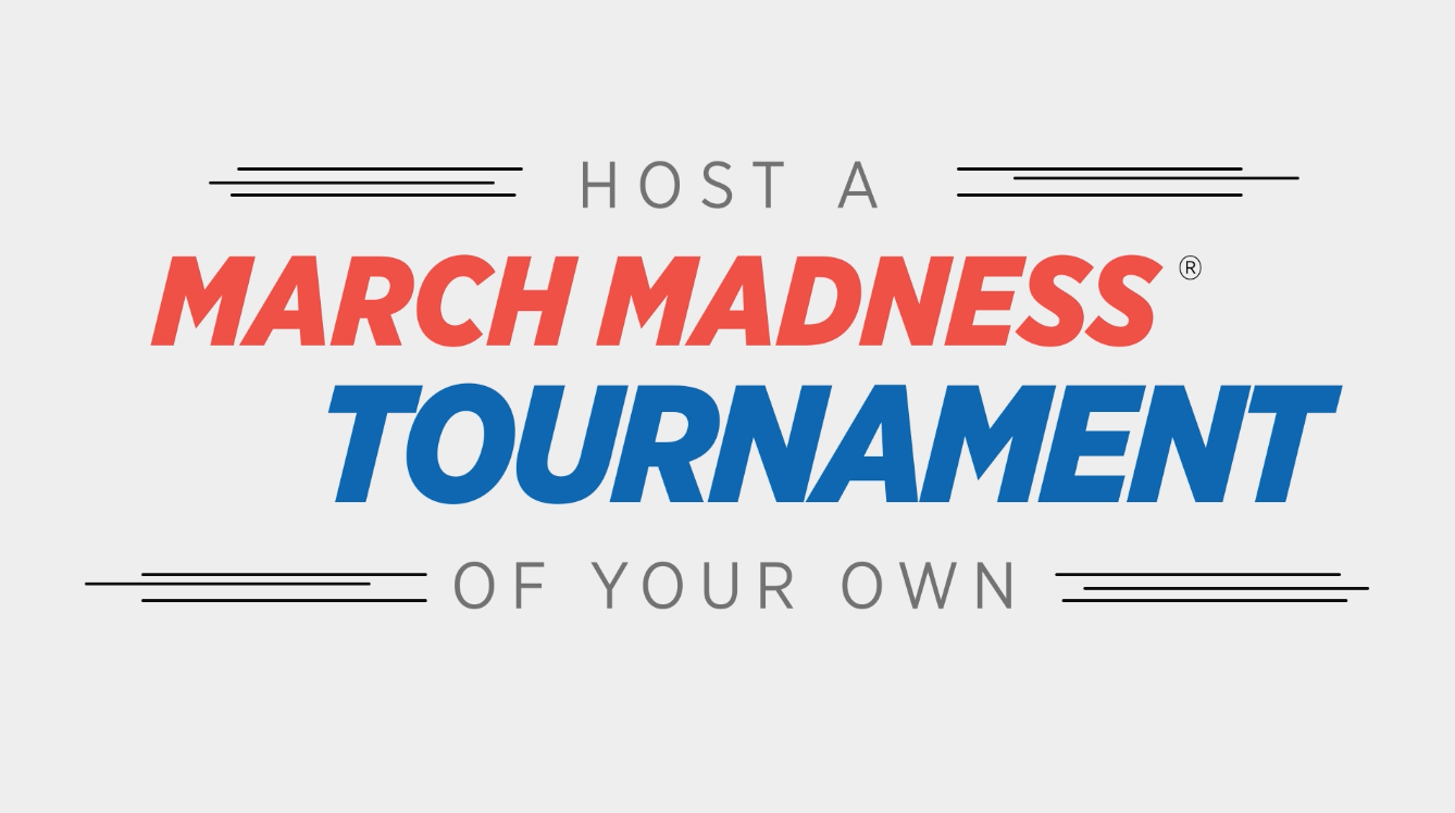 Prepare to Host Your Own March Madness Tournament