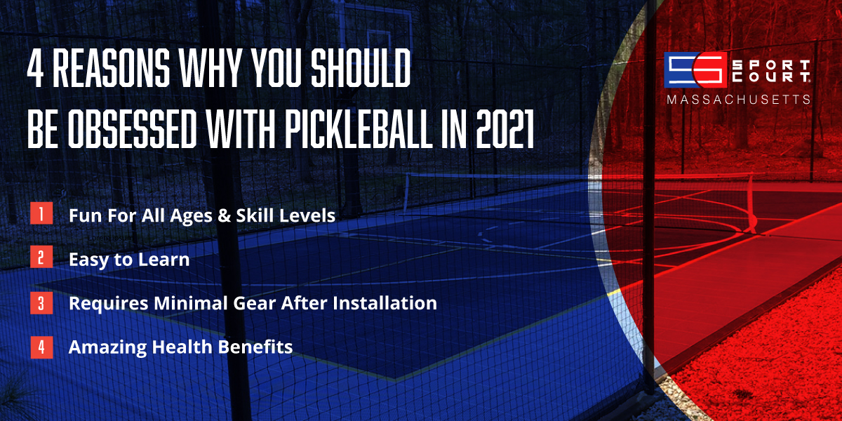Why Pickleball Should Be Your Newest Sport Obsession in 2021